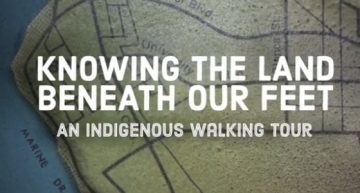 Knowing the Land Beneath Our Feet: UBC's Indigenous Histories and Presence