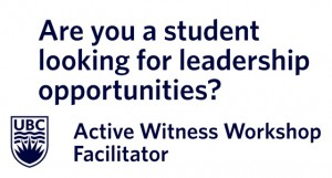 Students needed for Active Witness facilitators