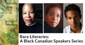 Launch events for Race Literacies: A Black Canadian Speakers Series