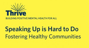 Speaking Up is Hard to Do – Thrive Week