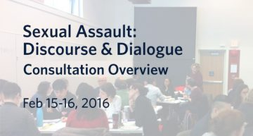 Overview for Sexual Assault: Discourse & Dialogue
