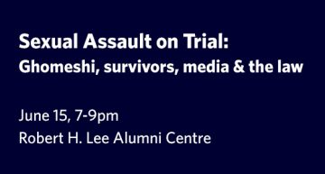 Sexual Assault on Trial: Ghomeshi, Survivors, Media & the Law
