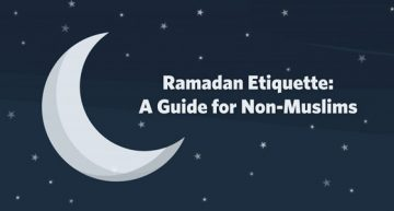 Ramadan Etiquette: A Guide for Non-Muslims