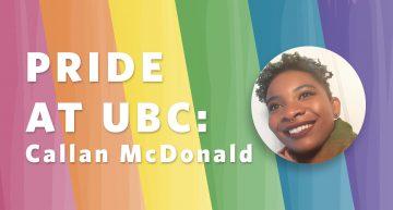 Pride at UBC: Callan McDonald