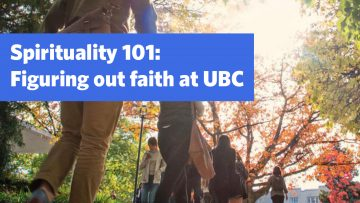 Spirituality 101: Figuring out faith at UBC