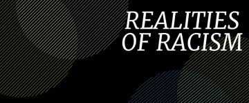 Realities of Racism: (Mis)representation of Race in the Media