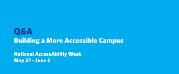 Q&A: Working to Build a More a Accessible Campus Community
