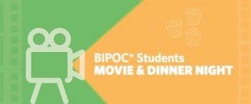 Get Connected: BIPoC Students Movie & Dinner Night