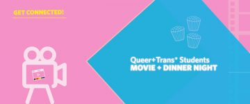 Queer + Trans Student Movie Night