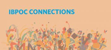 IBPOC Connections: Building Community, Increasing Representation at UBC